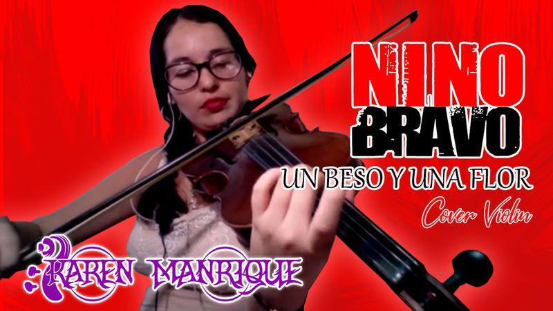 Nino Bravo - Un Beso y Una Flor (Cover Violin) por @kkarenmusic
